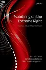 Mobilizing on the Extreme Right: Germany, Italy, and the United States
