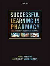Successful Learning in Pharmacy: Developing study and communication skills