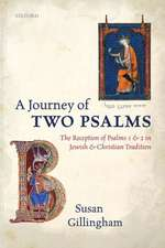 A Journey of Two Psalms: The Reception of Psalms 1 and 2 in Jewish and Christian Tradition