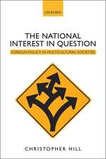The National Interest in Question: Foreign Policy in Multicultural Societies