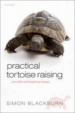 Practical Tortoise Raising: and other philosophical essays