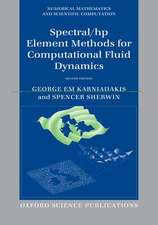 Spectral/hp Element Methods for Computational Fluid Dynamics: Second Edition