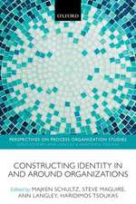 Constructing Identity in and around Organizations