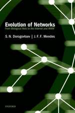 Evolution of Networks: From Biological Nets to the Internet and WWW