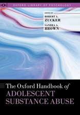 The Oxford Handbook of Adolescent Substance Abuse