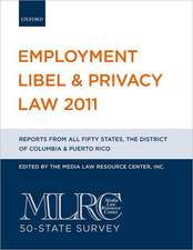 Employment Libel & Privacy Law:  MLRC 50-State Survey