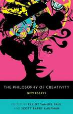 The Philosophy of Creativity: New Essays