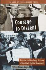 Courage to Dissent
