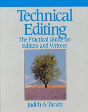 Technical Editing: The Practical Guide For Editors And Writers