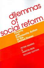 Dilemmas of Social Reform:  Poverty and Community Action in the United States