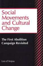 Social Movements and Cultural Change:  The First Abolition Campaign Revisited