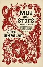 Wheeler, S: Mud and Stars