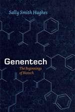 Genentech – The Beginnings of Biotech