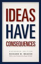 Ideas Have Consequences – Expanded Edition