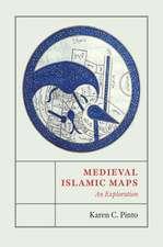 Medieval Islamic Maps: An Exploration