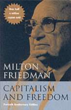 Capitalism and Freedom – Fortieth Anniversary Edition