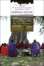 Knowing Nature – Conversations at the Intersection  of Political Ecology and Science Studies