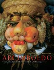 Arcimboldo: Visual Jokes, Natural History, and Still-Life Painting