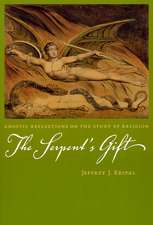 The Serpent′s Gift – Gnostic Reflections on the Study of Religion