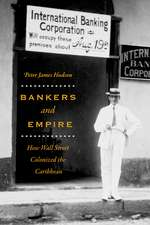 Bankers and Empire – How Wall Street Colonized the Caribbean