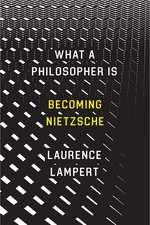 What a Philosopher Is – Becoming Nietzsche