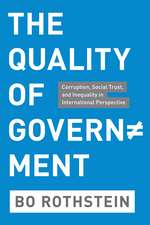 The Quality of Government – Corruption, Social Trust and Inequality in International Perspective