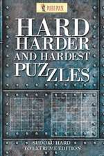 Hard, Harder and Hardest Puzzles