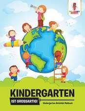 Kindergarten Ist Groartig!