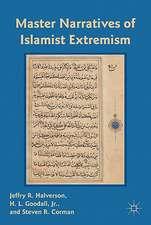 Master Narratives of Islamist Extremism