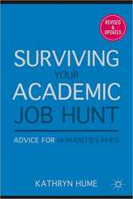 Surviving Your Academic Job Hunt: Advice for Humanities PhDs