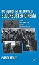 Bad History and the Logics of Blockbuster Cinema: Titanic, Gangs of New York, Australia, Inglourious Basterds