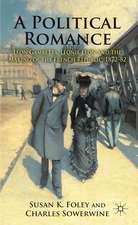 A Political Romance: Léon Gambetta, Léonie Léon and the Making of the French Republic, 1872-82