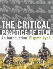 The Critical Practice of Film: An Introduction