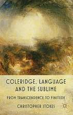 Coleridge, Language and the Sublime: From Transcendence to Finitude