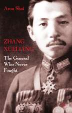 Zhang Xueliang: The General Who Never Fought