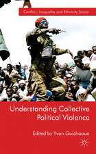 Understanding Collective Political Violence