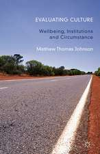 Evaluating Culture: Well-Being, Institutions and Circumstance