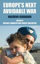Europe's Next Avoidable War: Nagorno-Karabakh