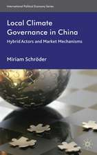 Local Climate Governance in China: Hybrid Actors and Market Mechanisms