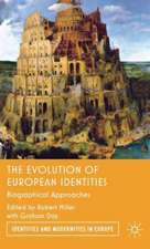 The Evolution of European Identities: Biographical Approaches