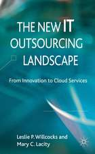 The New IT Outsourcing Landscape: From Innovation to Cloud Services