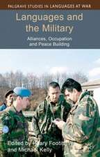 Languages and the Military: Alliances, Occupation and Peace Building