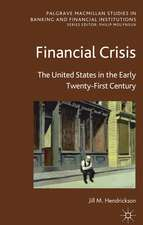 Financial Crisis: The United States in the Early Twenty-First Century