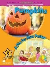 Macmillan Children's Readers: Pumpkins/A Pie for Miss Potter