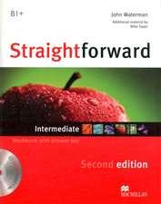 Straightforward 2nd Edition Intermediate Level Workbook with key & CD Pack