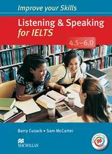 Improve Your Skills for IELTS 4.5-6 Listening & Speaking Student's Book without Key with Macmillan Practice Online