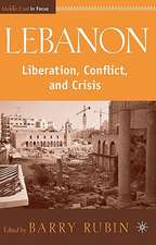 Lebanon: Liberation, Conflict, and Crisis