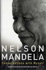 Mandela, N: Conversations with Myself