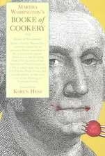 Martha Washington′s Book of Cookery and Book of Sweetmeats