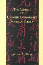 The Genesis of Chinese Communist Foreign Policy